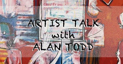 Artist talk with Alan Todd